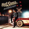 Bob Seger Ultimate Hits