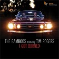 The Bamboos - I Got Burned