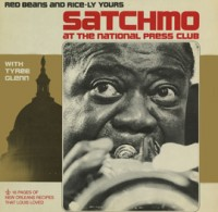 Louis Armstrong - &#039;Satchmo At The National Press Club&#039;
