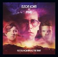 Elton John and PNAU Good Morning To The Night images photo Noise11.com