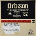 Orbison Old Waldorf 82