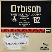 Orbison Old Waldorf 82