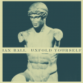 Ian Ball Unfold Yourself