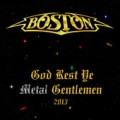 Boston God Rest Ye Metal Gentlemen
