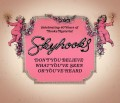 Skyhooks Don't Beleive What You've Seen Or You've Heard