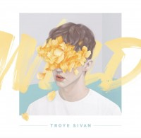 Troye Sivan Wild