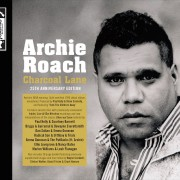 Archie Roach Charcoal Lane 2th anniversary, music news, noise11.com