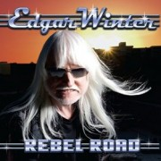 Edgar Winter Rebel Road, music news, noise11.com