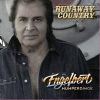 Engelbert Humperdinck Runaway Country