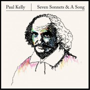 Paul Kelly Seven Sonnets