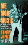 Tommy James Me The Mob and the Music