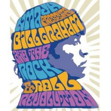 Bill Graham & the Rock and Roll Revolution