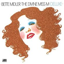 Bette Midler The Divine Miss Me