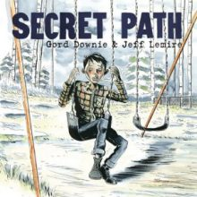 Gordie Downie Secret Path