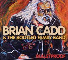 Brian Cadd Bulletproof