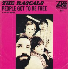 The Rascals People Got to Be Free