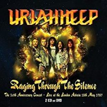 Uriah Heep Raging Through The Silence