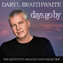 Daryl Braithwaite Days Go By