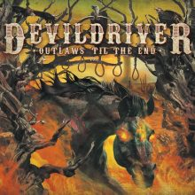 Devildriver Outlaws Til The End