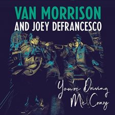 Van Morrison and Joey DeFrancesco