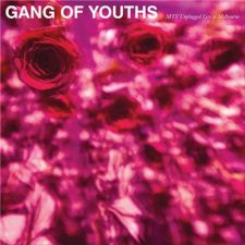 Gang of Youths MTV Unplugged