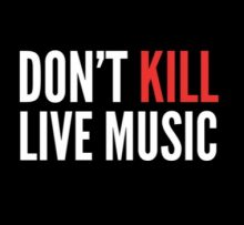 Dont Kill Live Music