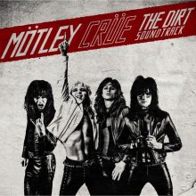 Motley Crue The Dirt soundtrack
