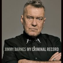 Jimmy Barnes My Criminal Record