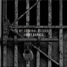 Jimmy Barnes My Criminal Record