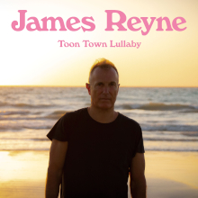 James Reyne Toon Town Lullaby