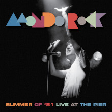 Mondo Rock Summer of 81 Live At The Pier