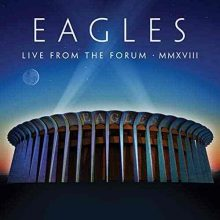 Eagles Live From The Forum MMXVIII
