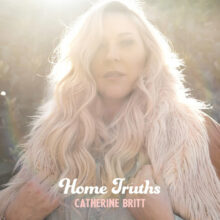 Catherine Britt Home Truths