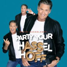 David Hasselhoff Party Your Hasselhoff