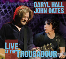 Hall and Oates Live At The Troubadour