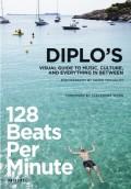 Diplo's 128 Beats Per Minute book.