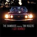 The Bamboos - I Got Burned