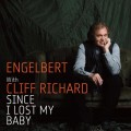 Engelbert Humperdinck Since I Lost My Baby