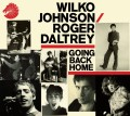 Wilko Johnson and Roger Daltrey Going Back Home