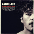 Vance Joy Dream Your Life Away