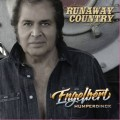 Engelbert Humperdinck Runaway Country