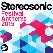 Stereosonic Festival Anthems 2015, music news, noise11.com