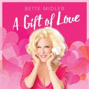 Bette Midler A Gift of Love