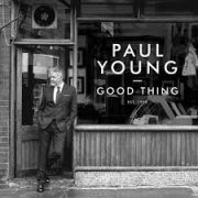 Paul Young Good Thing