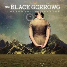 Black Sorrows Faithful Satellite