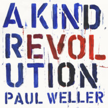 Paul Weller A Kind Revolution