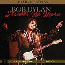 Bob Dylan Trouble No More
