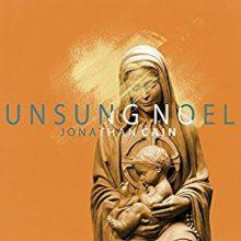 Jonathan Cain Unsung Noel