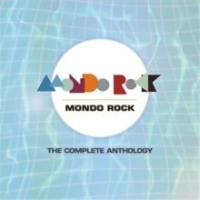 Mondo Rock The Complete Anthology