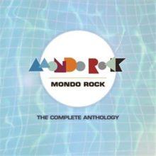 Mondo Rock The Complete Anthology
